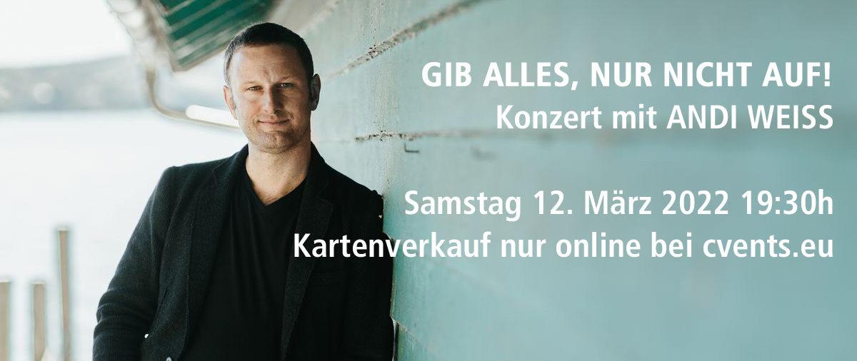 Konzert Andi Weiss